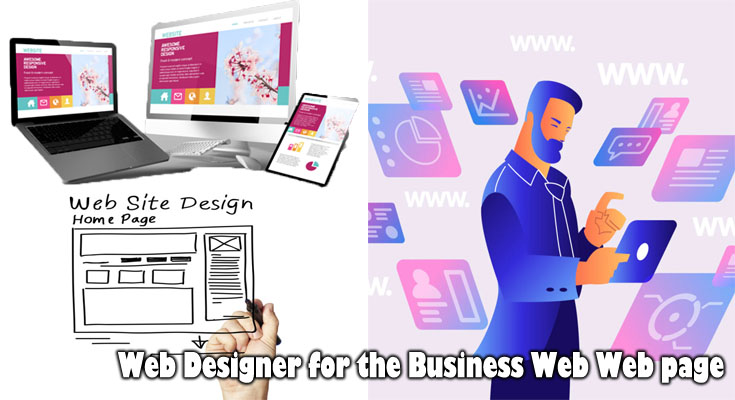Major 10 Guidelines for Choosing a Web Designer for the Business Web Web page