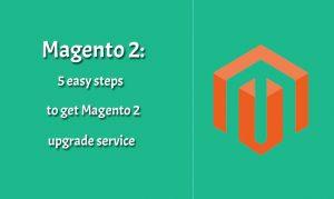 Magento 2: Five Steps to Upgrade